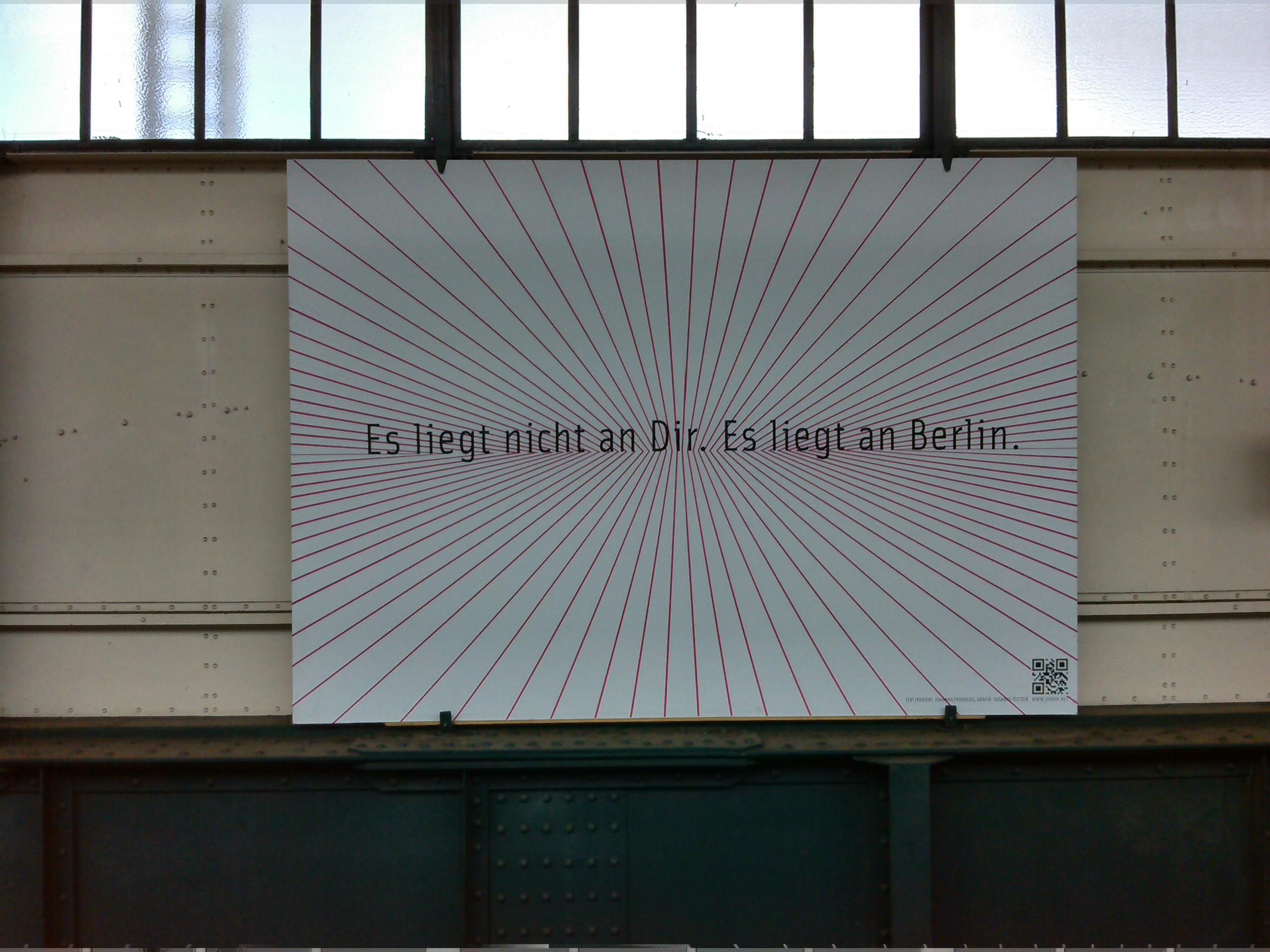 Es liegt nicht an Dir. Es liegt an Berlin.